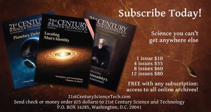 subscribe to 21st Century Science and Technology